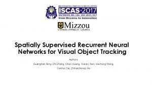 Spatially Supervised Recurrent Neural Networks for Visual Object