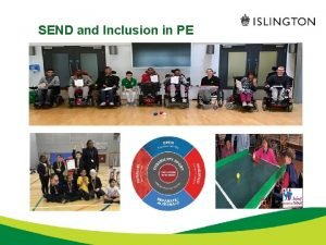 SEND and Inclusion in PE SEND pupils and
