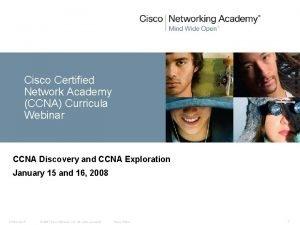 Cisco Certified Network Academy CCNA Curricula Webinar CCNA