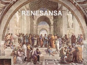 RENESANSA Zelimir M Doba renesanse Rana renesansa Period