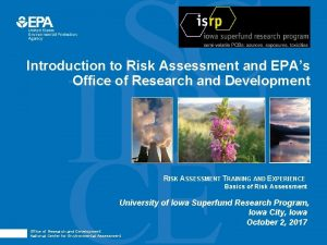Introduction to Risk Assessment and EPAs Office of