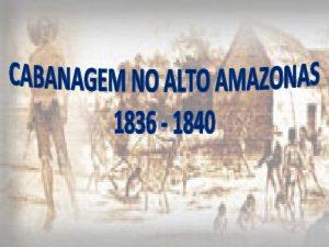 Habitao tpica dos cabanos O antroplogo e historiador