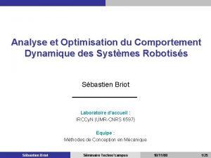 Analyse et Optimisation du Comportement Dynamique des Systmes