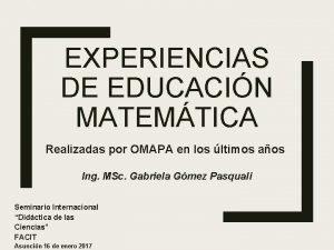 EXPERIENCIAS DE EDUCACIN MATEMTICA Realizadas por OMAPA en