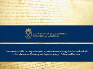 Partnerstwo PublicznoPrywatne jako sposb na rewitalizacj domw studenckich