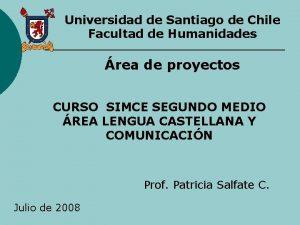 Universidad de Santiago de Chile Facultad de Humanidades