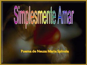 Poema de Neuza Maria Spnola Hoje a chuva