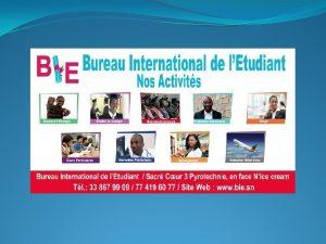 Bureau International de lEtudiant est une institution qui