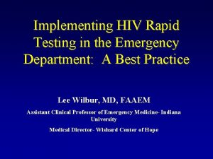 Implementing HIV Rapid Testing in the Emergency Department