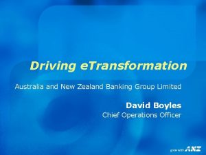 Driving e Transformation Australia and New Zealand Banking