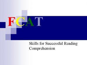 FCAT Skills for Successful Reading Comprehension FCAT tests
