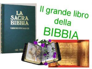 Il grande libro della BIBBIA In Italia la