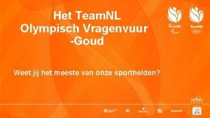 Het Team NL Olympisch Vragenvuur Goud Weet jij