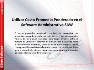 Utilizar Costo Promedio Ponderado en el Software Administrativo