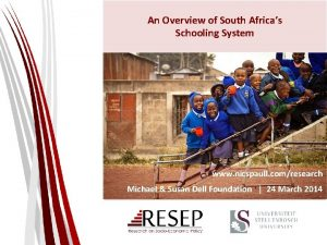 An Overview of South Africas Schooling System www