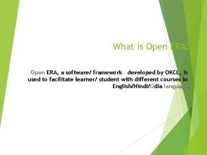 What is Open ERA Open ERA a software