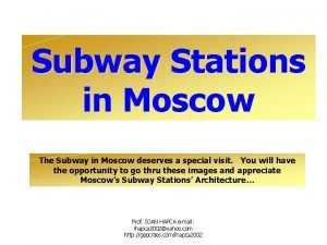 Subway Stations in Moscow The Subway in Moscow