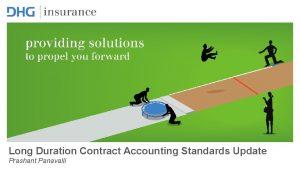 Long Duration Contract Accounting Standards Update Prashant Panavalli