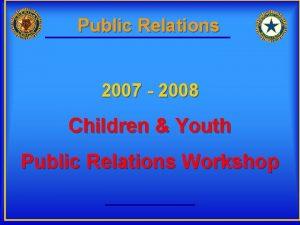 Public Relations 2007 2008 Children Youth Public Relations