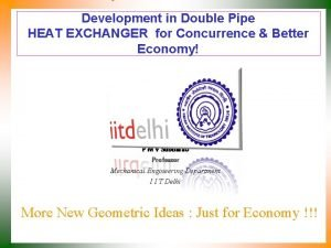 Development in Double Pipe HEAT EXCHANGER for Concurrence