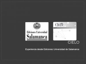 CIELO Experiencia desde Ediciones Universidad de Salamanca EXPERIENCIA