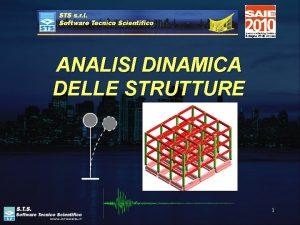 ANALISI DINAMICA DELLE STRUTTURE 1 Analisi dinamica delle