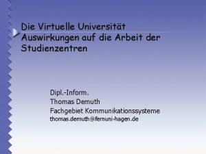 Die Virtuelle Universitt Auswirkungen auf die Arbeit der
