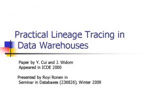 Practical Lineage Tracing in Data Warehouses Paper by