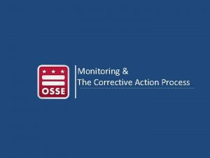 Monitoring The Corrective Action Process Monitoring Elements of