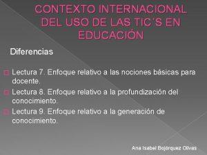 CONTEXTO INTERNACIONAL DEL USO DE LAS TICS EN