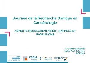 Journe de la Recherche Clinique en Cancrologie ASPECTS
