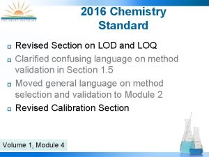 2016 Chemistry Standard Revised Section on LOD and