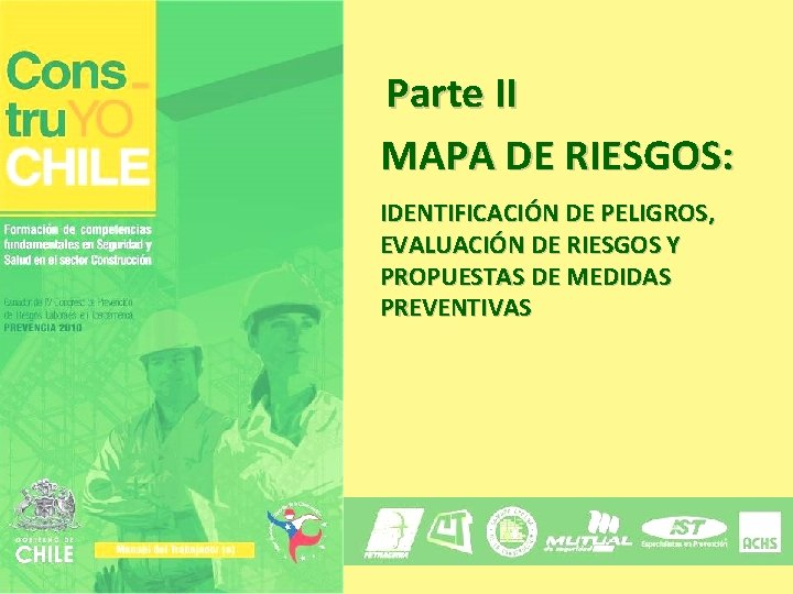 Parte II MAPA DE RIESGOS IDENTIFICACIN DE PELIGROS
