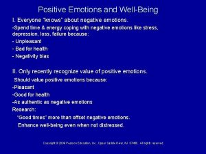 Positive Emotions and WellBeing I Everyone knows about