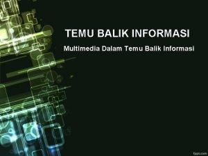 TEMU BALIK INFORMASI Multimedia Dalam Temu Balik Informasi