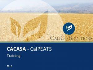 CACASA Cal PEATS Training 2016 Cal PEATS Training
