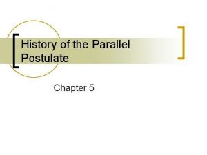 History of the Parallel Postulate Chapter 5 Clavius