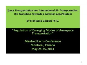 Space Transportation and International Air Transportation The Transition