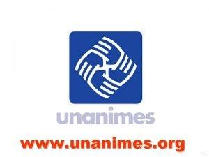 www unanimes org 1 Los buenos van al