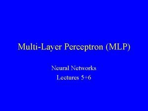 MultiLayer Perceptron MLP Neural Networks Lectures 56 x