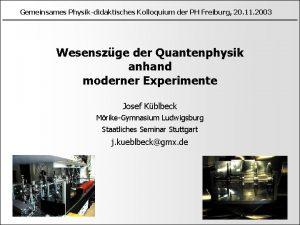 Gemeinsames Physikdidaktisches Kolloquium der PH Freiburg 20 11