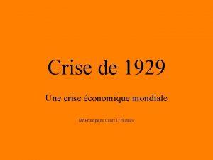 Crise de 1929 Une crise conomique mondiale Mr