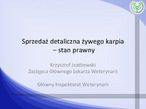 Sprzeda detaliczna ywego karpia stan prawny Krzysztof Jadewski