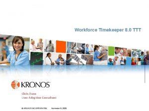 Workforce Timekeeper 8 0 TTT KRONOS FOR SERVICES
