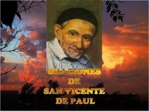 San Vicente de Pal fue un hombre que