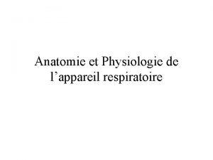 Anatomie et Physiologie de lappareil respiratoire Paroi thoracique