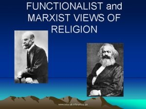 FUNCTIONALIST and MARXIST VIEWS OF RELIGION www educationforum