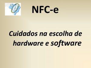 NFCe Cuidados na escolha de hardware e software