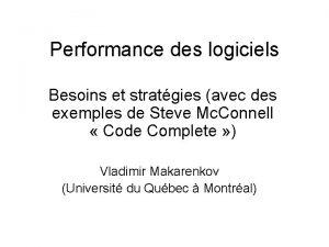 Performance des logiciels Besoins et stratgies avec des