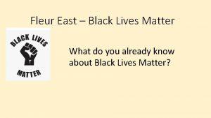 Fleur East Black Lives Matter What do you